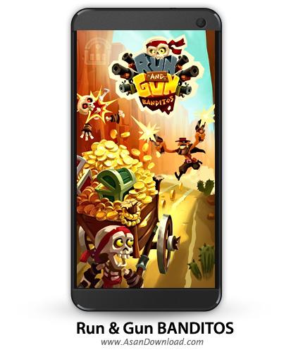 دانلود Run & Gun: BANDITOS v1.1 - بازی موبایل دوندگی راهزنان + نسخه بی نهایت