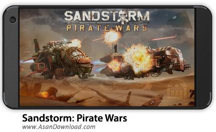 دانلود Sandstorm: Pirate Wars 1.15.18 - بازی موبایل نبرد در طوفان شن + نسخه بی نهایت + دیتا