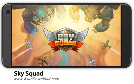 دانلود Sky Squad v1.0.30 - بازی موبایل جوخه آسمان + نسخه بی نهایت