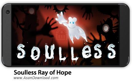 دانلود Soulless - Ray of Hope v1.0 - بازی موبایل دنیای بی روح