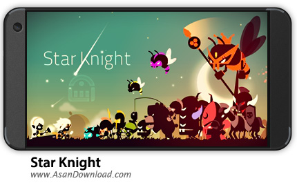 دانلود Star Knight v1.1.7 - بازی موبایل شوالیه ستاره + نسخه بی نهایت
