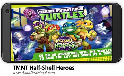 دانلود TMNT: Half-Shell Heroes v1.0 - بازی موبایل لاک پشت های نینجا + دیتا
