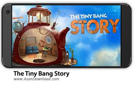 دانلود The Tiny Bang Story v1.0.23 - بازی موبایل انفجارکوچک + دیتا