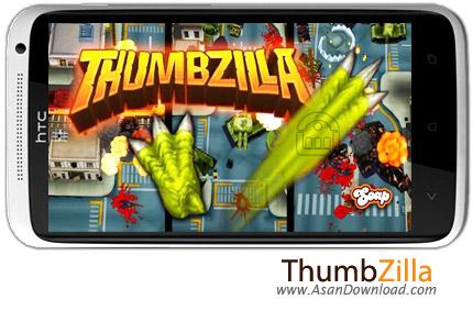 دانلود ThumbZilla v2.7 - بازی موبایل گودزیلا