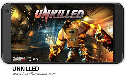دانلود UNKILLED v0.5.1 - بازی موبایل جان سخت + نسخه بی نهایت + دیتا