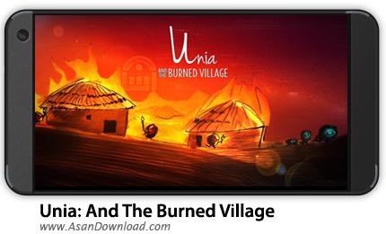 دانلود Unia: And The Burned Village v1.0.3 - بازی موبایل یونیا و روستای سوخته