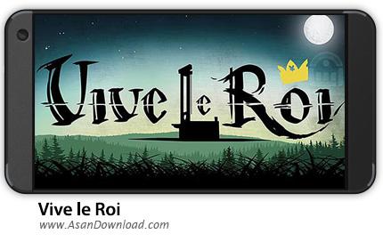 دانلود Vive le Roi v1.0.3 - بازی موبایل زنده باد پادشاه + دیتا