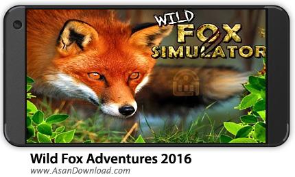 دانلود Wild Fox Adventures 2016 v1.0 - بازی موبایل روباه وحشی + نسخه بی نهایت