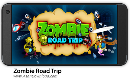 دانلود Zombie Road Trip v3.19.1 - بازی موبایل جاده زامبی ها + نسخه بی نهایت