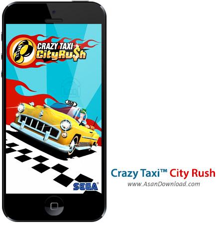 دانلود Crazy Taxi™ City Rush v1.0.2 apk + v1.0 ipa - بازی موبایل تاکسی دیوانه +  دیتا و نسخه بینهایت