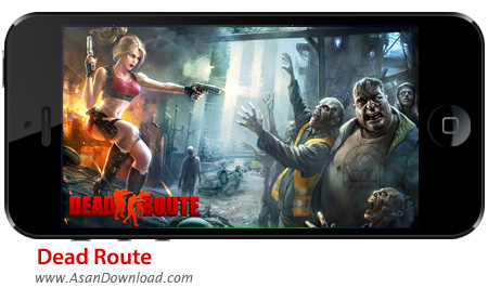 دانلود Dead Route v1.1.0 apk + v1.0 ipa - بازی موبایل مسیر مردگان + دیتا + نسخه بینهایت