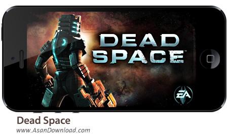 دانلود Dead Space v1.1.54 apk + v1.3.34 ipa - بازی موبایل فضای مرده بدون نیاز به دیتا