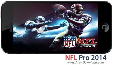 دانلود NFL Pro 2014 v1.5.0 - بازی موبایل فوتبال امریکایی