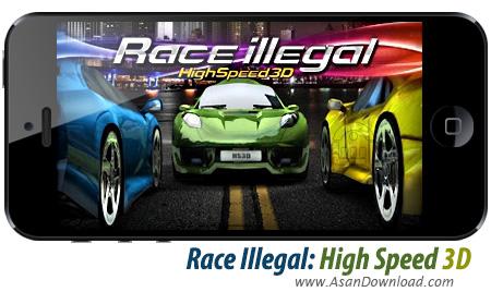دانلود Race Illegal: High Speed 3D - بازی موبایل مسابقات غیرقانونی بعلاوه گیم دیتای بازی
