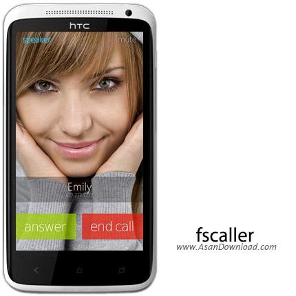 دانلود fscaller v4.02 - نرم افزار موبایل تمام صفحه کردن تصویر تماس گیرنده