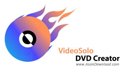 دانلود VideoSolo DVD Creator v1.2.20 - ساخت دی وی دی فیلم