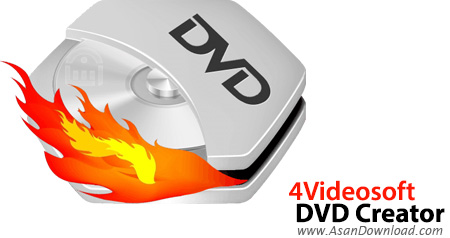 دانلود 4Videosoft DVD Creator v6.2.6 - نرم افزار ساخت دی وی دی