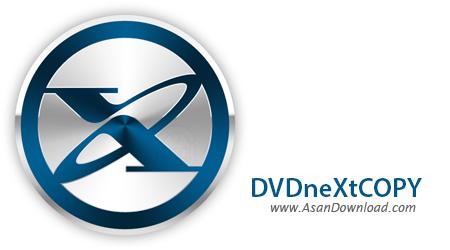 دانلود DVD neXt COPY neXt Tech Edition v4.5.0.6 - نرم افزار کپی گرفتن از دی وی دی ها