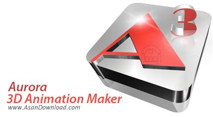 دانلود Aurora 3D Animation Maker v14.10.21 - نرم افزار طراحی انیمیشن های سه بعدی