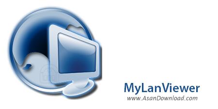دانلود MyLanViewer v4.20.0 - نرم افزار مدیریت شبکه محلی