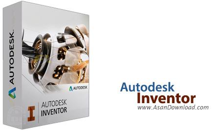 دانلود Autodesk Inventor Pro v2018.2.3 x64 - نرم افزار مدل سازی و طراحی صنعتی