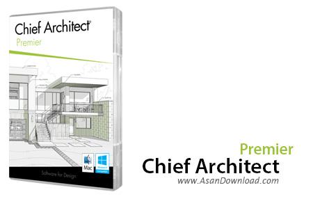 دانلود Chief Architect Premier X10 v20.3.0.54 x64 - نرم افزار طراحی دکوراسیون داخلی