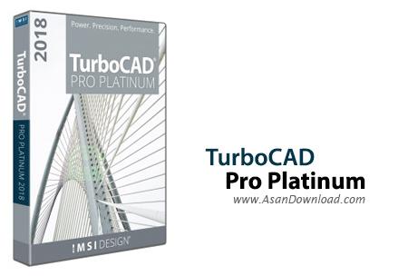 دانلود TurboCAD Pro Platinum v23.2 Build 61.2 - نرم افزار طراحی دو بعدی و سه بعدی مهندسی
