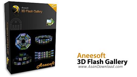 دانلود Aneesoft 3D Flash Gallery v2.4.0.0 - نرم افزار ساخت گالری فلش سه بعدی