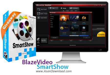 دانلود BlazeVideo SmartShow v2.0.1.0 - نرم افزار ساخت ویدئو کلیپ از عکس ها