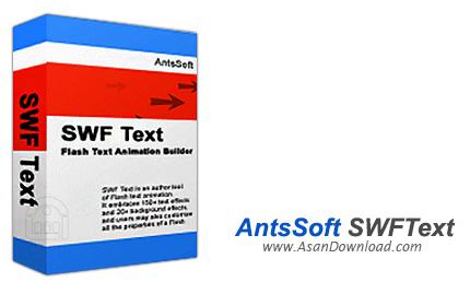 دانلود AntsSoft SWFText v1.4 - نرم افزار ساخت بنر و انمیشن متنی با فلش