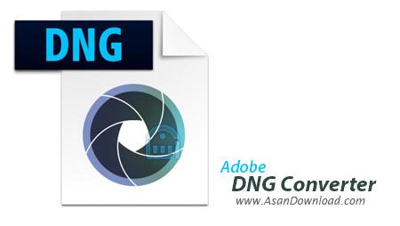 دانلود Adobe DNG Converter v9.10.1 - مبدل فایل های خام دوربین عکاسی RAW به فرمت DNG