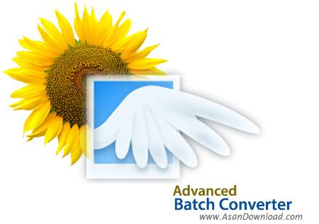 دانلود Advanced Batch Converter v7.1 - نرم افزار تبدیل گروهی تمامی فرمت های تصویری