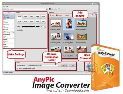 دانلود AnyPic Image Converter v1.2.8 Build 1577 - نرم افزار تبدیل عکس