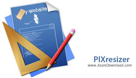دانلود PIXresizer v2.0.7 - نرم افزار کاهش حجم تصاویر
