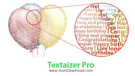 دانلود Textaizer Pro v5.0 Build 71 - نرم افزار ساخت تصاویر متنی از عکس