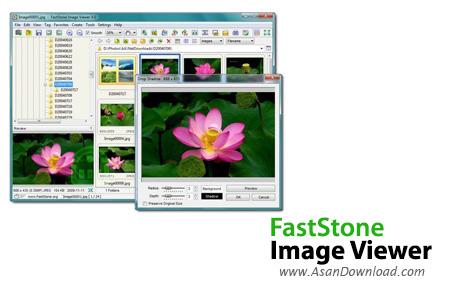 دانلود FastStone Image Viewer v6.5 - نرم افزار مبدل، ویرایشگر و مدیریت عکس