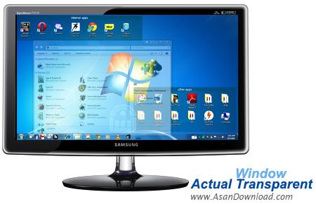 دانلود Actual Transparent Window v8.9 - نرم افزار تغییر میزان شفافیت پنجره های ویندوز