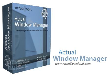 دانلود Actual Window Manager v8.12.2 - نرم افزار مدیریت پنجره ها در ویندوز