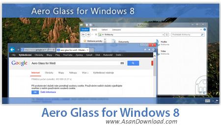 دانلود Aero Glass for Windows 8 v1.2 + Windows 8.1 v1.0 + Windows 10 v1.5.11 - نرم افزار فعال سازی سبک شیشه ای شفاف پنجره ها
