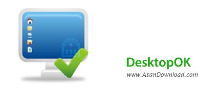دانلود DesktopOK v5.67 - نرم افزار ذخیره موقعیت آیکون ها در دسکتاپ