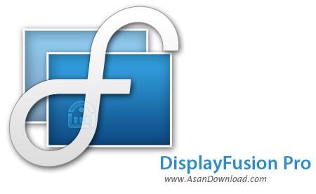 دانلود DisplayFusion Pro v9.3c - نرم افزار مدیریت همزمان چند مانیتور