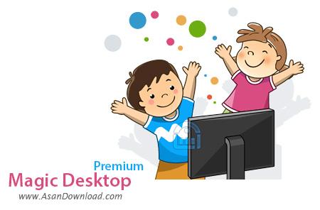 دانلود Magic Desktop Premium v8.4.0.169 - نرم افزار دسکتاپ مخصوص کودکان