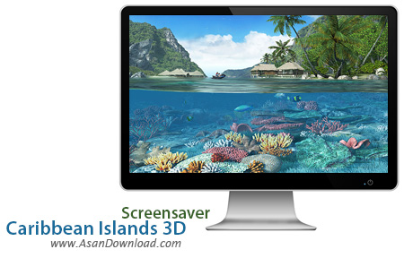 دانلود Caribbean Islands 3D Screensaver - اسکرین سیوری جذاب و هیجان انگیز
