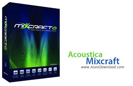 دانلود Acoustica Mixcraft + Pro Studio v8.1 Build 413 - نرم افزار تدوین فایل های صوتی