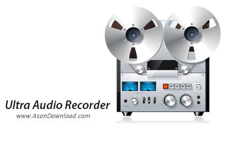 دانلود Ultra Audio Recorder v7.4.4.127 - نرم افزار ضبط صدا