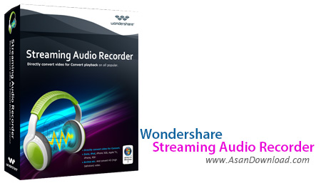 دانلود Wondershare Streaming Audio Recorder v2.2.2 - نرم افزار ضبط صدا