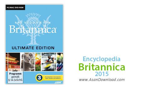 دانلود Encyclopedia Britannica 2015 Ultimate Edition - دانشنامه بریتانیکا