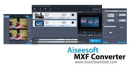 دانلود Aiseesoft MXF Converter v9.2.20 - نرم افزار مبدل فرمت های ویدئویی
