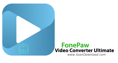 دانلود FonePaw Video Converter Ultimate v2.2.0 - نرم افزار تبدیل چند رسانه ای