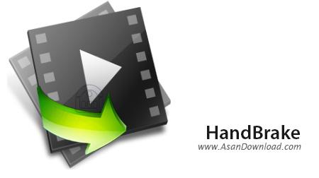دانلود HandBrake v1.1.1 - نرم افزار تبدیل با کیفیت فیلم ها